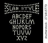 grunge slab style alphabet   Shutterstock .eps vector #271815773
