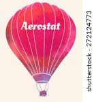 watercolor vintage hot air...   Shutterstock .eps vector #272124773