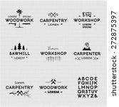 trendy vintage woodwork logo...   Shutterstock .eps vector #272875397