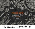 blackboard italian pasta top... | Shutterstock .eps vector #273179123