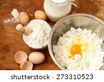 flour  cottage cheese in bowl... | Shutterstock . vector #273310523