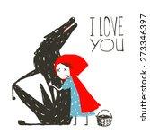 little red riding hood loves... | Shutterstock .eps vector #273346397