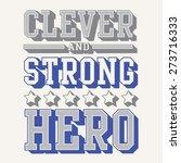 super hero typography  t shirt... | Shutterstock .eps vector #273716333