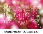 happy mothers day handlettering ... | Shutterstock .eps vector #273808127