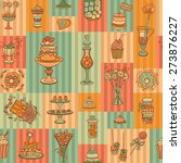 seamless pattern of sweets and... | Shutterstock .eps vector #273876227