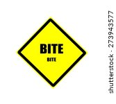 bite black stamp text on yellow ... | Shutterstock . vector #273943577