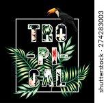 trendy slogan tropical in white ...   Shutterstock .eps vector #274283003