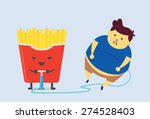 french fried was make you fat... | Shutterstock .eps vector #274528403