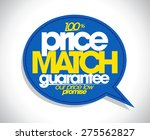 100  price match guarantee... | Shutterstock .eps vector #275562827