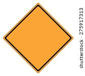 traffic sign   yellow sign... | Shutterstock .eps vector #275917313