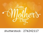 happy mothers's day... | Shutterstock .eps vector #276242117