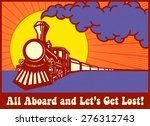 All Aboard And Let's Get Lost ...
