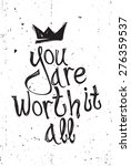 you are worth it all. vector... | Shutterstock .eps vector #276359537