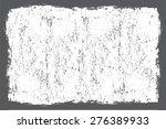 grunge texture.distress texture.... | Shutterstock .eps vector #276389933