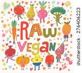 lovely raw vegan concept card... | Shutterstock .eps vector #276406223