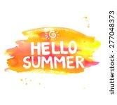 hello summer lettering on... | Shutterstock .eps vector #277048373