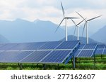 solar panels and wind turbines...