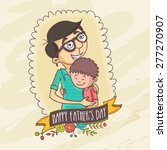 happy father's day celebrations ... | Shutterstock .eps vector #277270907