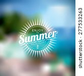 vector illustration on a summer ... | Shutterstock .eps vector #277533263