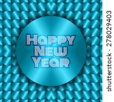 happy new year sign with scales ... | Shutterstock .eps vector #278029403