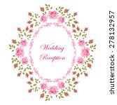 wedding card of color rose.... | Shutterstock .eps vector #278132957