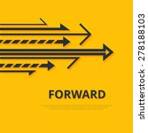 move forward concept. arrows... | Shutterstock .eps vector #278188103