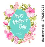 happy mother's day invitation... | Shutterstock .eps vector #278280233