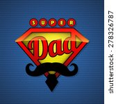 super dad shield in pop art... | Shutterstock .eps vector #278326787