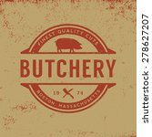 butchery label on grunge... | Shutterstock .eps vector #278627207
