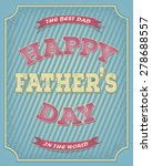 happy fathers day card vintage... | Shutterstock .eps vector #278688557
