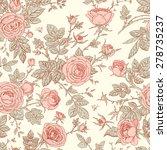 roses. seamless pattern.   Shutterstock .eps vector #278735237