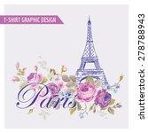 floral paris graphic design  ...   Shutterstock .eps vector #278788943