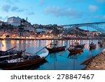 rabelo boats in porto  portugal | Shutterstock . vector #278847467