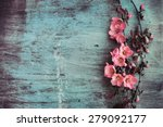 Stock photo beautiful flower on grunge wooden table 279092177