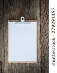 old clipboard on grungy wooden... | Shutterstock . vector #279291197