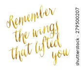 remember the wings that lifted... | Shutterstock . vector #279500207