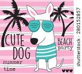 cute beach dog vector... | Shutterstock .eps vector #280152857