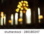blur light lamp in church  | Shutterstock . vector #280180247