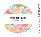 vector watercolor flower frame | Shutterstock .eps vector #281396093