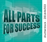 all parts for success text on... | Shutterstock .eps vector #281646503