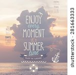 enjoy every moment poster with... | Shutterstock .eps vector #281663333