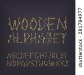 hand drawn wooden alphabet. the ... | Shutterstock .eps vector #281784977