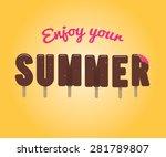 lettering ice cream  enjoy your ... | Shutterstock .eps vector #281789807