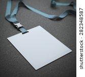blank badge with neckband   Shutterstock . vector #282348587