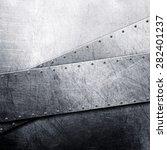 metal background | Shutterstock . vector #282401237
