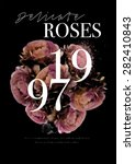 Roses And Slogan.for T Shirt O...