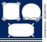 set of monochrome rope frames... | Shutterstock .eps vector #282682703