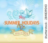 summer holidays. poster on... | Shutterstock .eps vector #284839043
