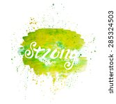 strong lettering. abstract... | Shutterstock .eps vector #285324503