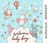 welcome baby boy   concept card.... | Shutterstock .eps vector #285402647